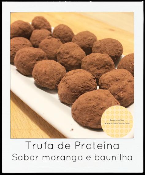 Trufa de Proteína morango e baunilha anesinha.com